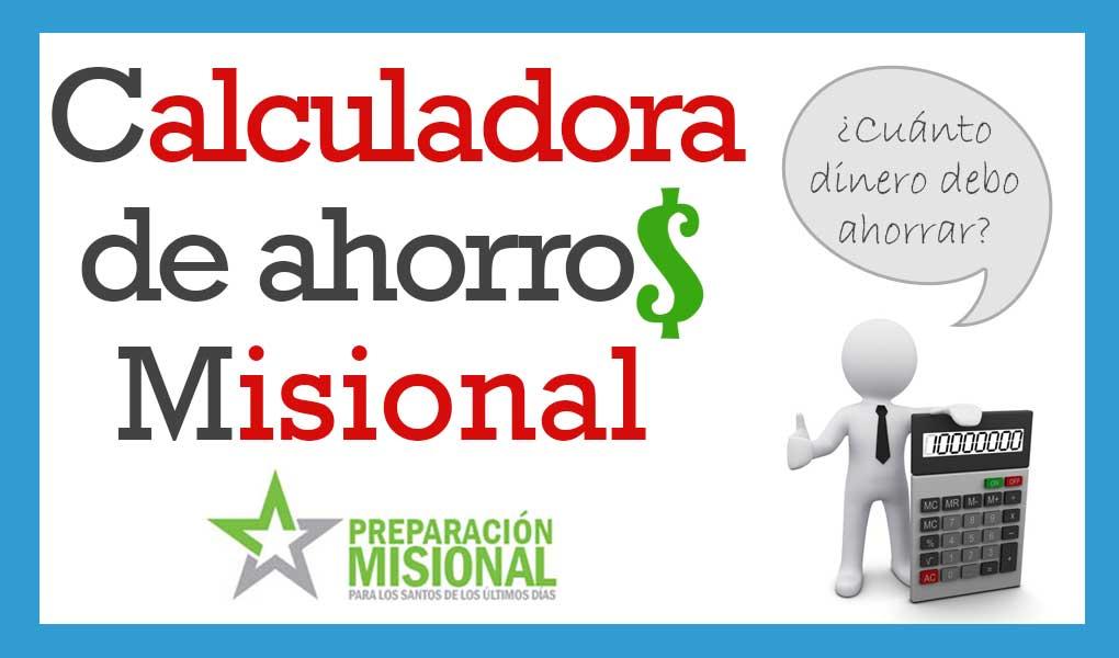 calculadora de ahorros misional